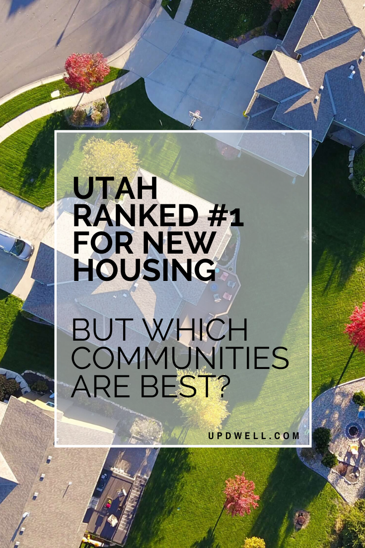Best communities in Utah Updwell Homes